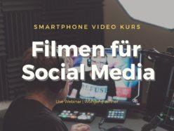 Webinar – Smartphone Video Kurs